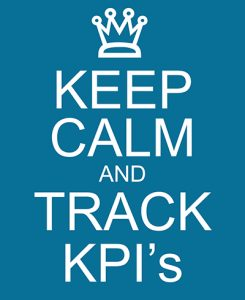Keep Calm and Track KPI's or Key Performance Indicators making a great concept.